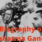 Biography of Mahatma Gandhi   Biography about Mahatma Gandhi