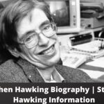 Stephen Hawking Biography Stephen Hawking Information