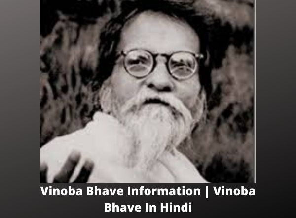 Vinoba Bhave Information Vinoba Bhave In Hindi