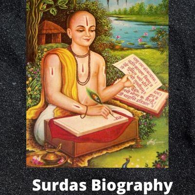 Surdas Biography In Hindi सूरदास जी की जीवन कथा
